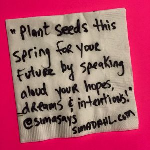 Plant seeds for your future - cocktail napkin quote