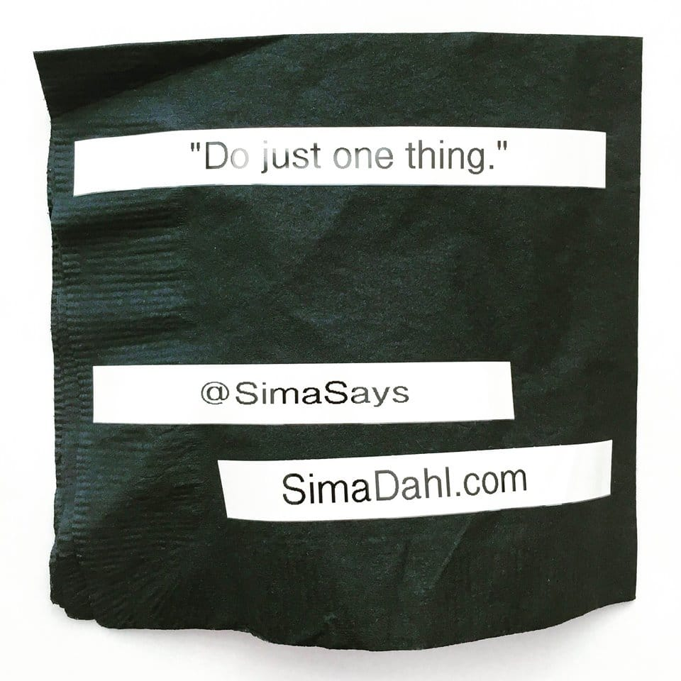 Do just one thing. cocktail napkin quote