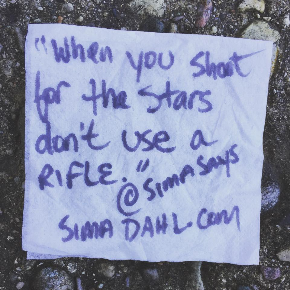 When you shoot for the stars, don't use a rifle - cocktail napkin quote