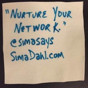 Nurture your network. cocktail napkin quote