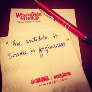 The antidote to shame is forgiveness. cocktail napkin quote