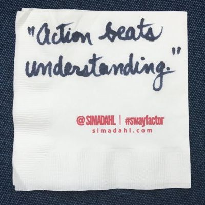 Action beats understanding. cocktail napkin quote