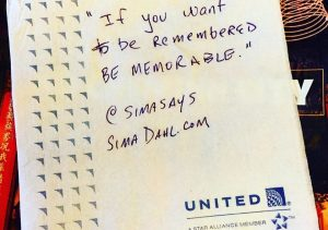 If you want to be remembered be memorable .cocktail napkin quote