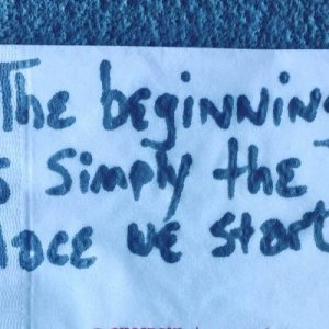 The beginning is simple the place we start. cocktail napkin quote