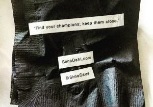 Find your champions. Keep them close. cocktail napkin quote