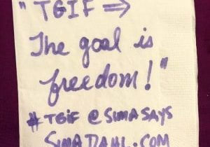 TGIF - the goal is freedom! cocktail napkin quote