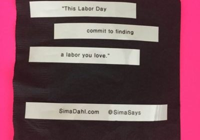 This Labor Day commit to finding a labor you love. cocktail napkin quote