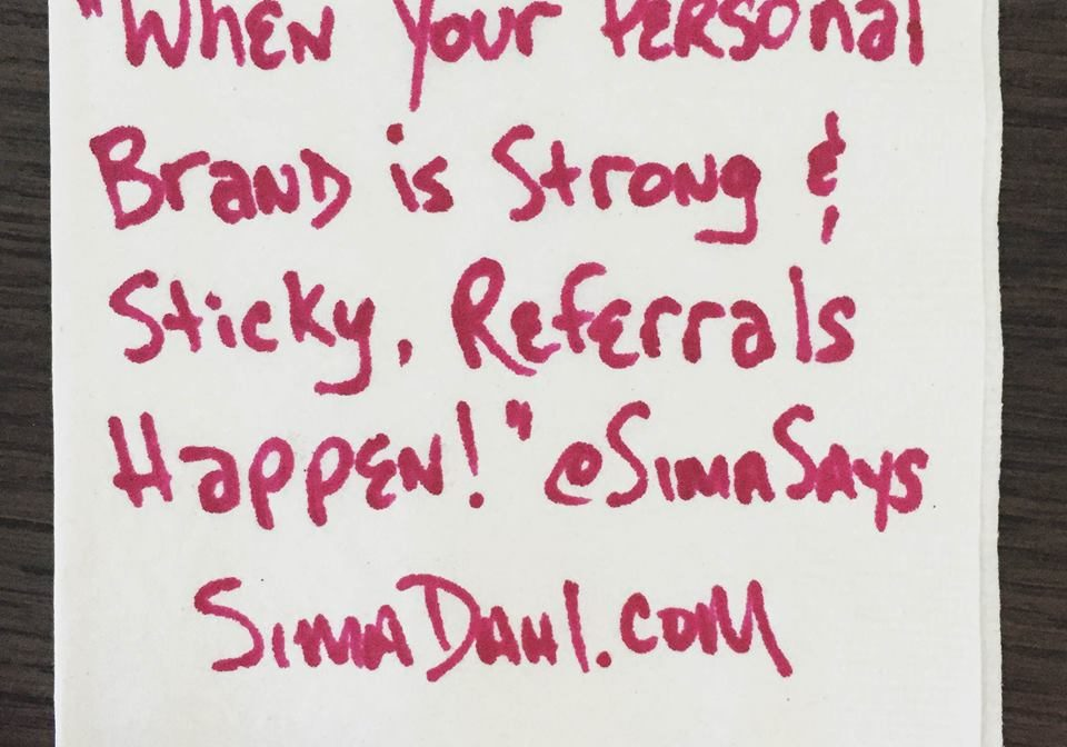When your brand is strong, referrals happen - cocktail napkin quote